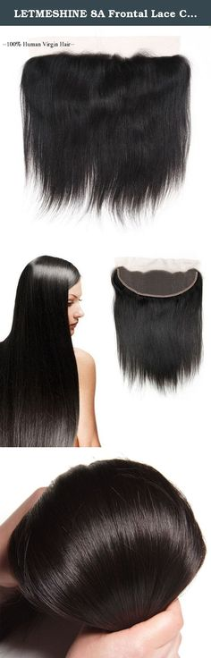 """LETMESHINE 8A Frontal Lace Closure, Straight Hair, 12"""", Natural Color. Our hand-crafted straight lace closure comes ready to wear or can be dyed or bleached, curled or straightened. You can create just about any look with this piece. It's soft, silky and thick and provides ear to ear coverage. Always brush your letmeshine closure gently with a soft bristle brush before and after use. Letmeshine hair should be washed every 10-20 wears or when there is too much build-up of products and they..."""