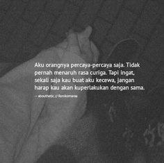 Quotes Sahabat, Rude Quotes, Quotes Lucu, Quotes Galau, Book Quotes, Qoutes, Simple Quotes, Quotes Indonesia, Life Lessons