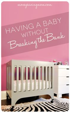 This series is PACKED with practical ideas on how to afford all the baby items. What you need, what you don't need, and how to have a baby without breaking the bank.