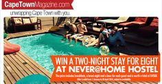 We're giving away a two-night stay for eight people at the Never at Home hostel in Green Point (prize includes breakfasts and a braai night).  Enter now: https://apps.agorapulse.com/app/go/56377/59334  https://www.facebook.com/CapeTownMagazine/?sk=app_211058802266771&app_data=59334