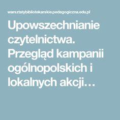 Upowszechnianie czytelnictwa. Przegląd kampanii ogólnopolskich i lokalnych akcji…