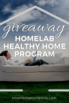 HomeLab is giving away one of their awesome Healthy Home Programs to a lucky Small Footprint Family reader in this month's giveaway! Organization Lists, Air Pollution, Footprint, Giveaways, Real Food Recipes, Healthy Living, Good Things, Awesome, Green