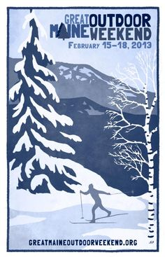 Don't miss the Great Maine Outdoor Wknd Feb 15-18 #GMOW