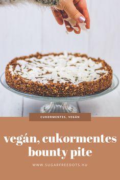 vegán, sütés nélküli bounty pite mindenmentesen, kevés hozzávalóból Healthy Meals, Healthy Recipes, Vegan Cake, Camembert Cheese, Sugar Free, Paleo, Low Carb, Snacks, Eat