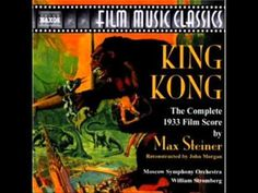 1933 King Kong - Max Steiner (Soundtrack, Main Theme)