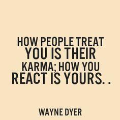 Quote of the Day: Dr. Wayne Dyer on Kindness & Karma Karma Quotes, Words Quotes, Life Quotes, Great Quotes, Quotes To Live By, Inspirational Quotes, Motivational Quotes, Wayne Dyer Zitate, Wayne Dyer Quotes