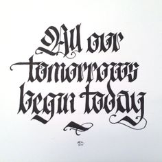 All our tomorrows.