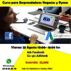CURSO ADS FACEBOOK+ GOOGLE ADWORDS PARA EMPRENDEDORES Y NEGOCIOS CDMX