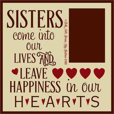 photo Sisters Come Into 12x12_zpsg6iiavbl.jpg