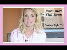 Must Have Flat Shoes For Every Woman's Wardrobe | BusbeeStyle TV - YouTube