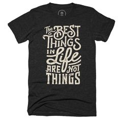 """""""The Best Things"""" graphic designer t-shirt by Wes Allen. 