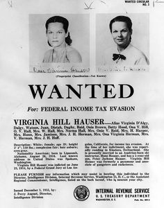 A 1955 wanted poster for Virginia Hill, Bugsy Siegel's girlfriend. At one time… Mafia, Mickey Cohen, Bugsy Siegel, Virginia Hill, Real Gangster, Federal Income Tax, Las Vegas City, Great Gatsby Party, Scandal Abc