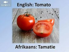SlimVis. Word of the Week. Afrikaans. Tomato.