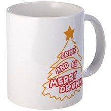 Drunk and be Merry Drunk 11 oz Ceramic Mug Drunk and be Merry Drunk Mugs by Adrianne_Desire - CafePress Mug Designs, Drinkware, Merry, Ceramics, Mugs, Tableware, Ceramica, Tumbler, Pottery