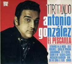 Tiritando / Antonio González El Pescaílla