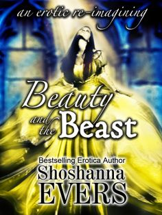 Book Crave Reviews: Beauty and the Beast by Shoshanna Evers