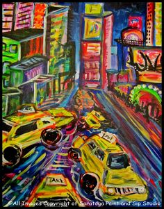 TIMES SQUARE at Saratoga Paint and Sip Studio—WE HEART NEW YORK!!!!!