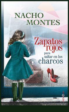 Ilustración y diseño de cubierta que he realizado para la novela Zapatos rojos para saltar en los charcos de Nacho Montes, editada por La Esfera de los Libros