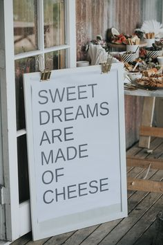 Sweet Dreams Are Made Of Cheese. Custom wedding sign made by Hayley Roberts. Wedding puns wedding signs funny helvetica wedding signs cheese dreams new zealand wedding summer wedding grazing table grazing table sign Wedding Puns, Funny Wedding Signs, Vintage Wedding Signs, Brunch Wedding, Summer Wedding, Diy Wedding, Wedding Ideas, Engagement Party Signs, Rustic Wedding