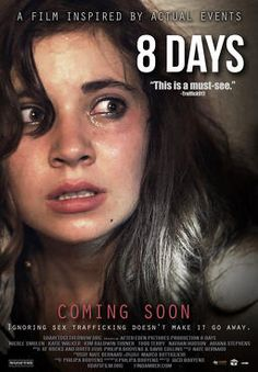 8 Days - based on true stories of child trafficking. Available 28th July 2015
