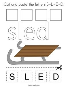 Cut and paste the letters S-L-E-D Coloring Page - Twisty Noodle Coloring Pages Winter, Sports Coloring Pages, Preschool Winter, School Sports, Winter Is Here, Sports Toys, Cut And Paste, Kids Prints, Food Coloring