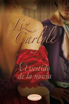 Buy El vestido de la novia by Liz Carlyle and Read this Book on Kobo's Free Apps. Discover Kobo's Vast Collection of Ebooks and Audiobooks Today - Over 4 Million Titles! Film Music Books, Book Lists, Audiobooks, Novels, This Book, Ebooks, Reading, Iphone 11, Saga