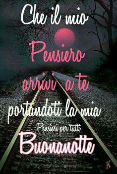 Buonanotte Good Night, Good Morning, Italian Quotes, Bob Marley, Aurora, Facebook, Google, Messages, Sentences