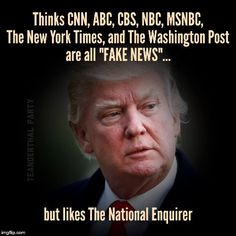 The National Enquirer is literally fake news