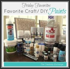 A list of what paint works best for various craft/DIY projects {Friday Favorites} The Creativity Exchange