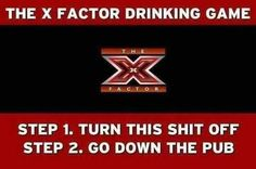X factor drinking game