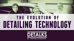 The Evolution of Detailing Technology