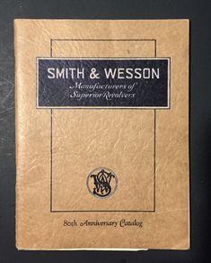 VTG ORIGINAL 1932 SMITH WESSON SUPERIOR REVOLVERS 80TH ANNIV. CATALOG PRICE LIST #SmithWesson