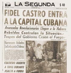 LA PRENSA Chilena Y CASTRO Fidel Castro, Cuba, Freedom Fighters, Cold War, History Facts, World History, Revolutionaries, Havana, Troops