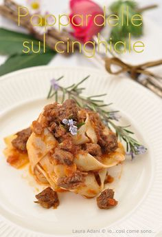 Boar meat bolognese sauce and pappardelle (large tagliatelle).  Pappardelle sul cinghiale