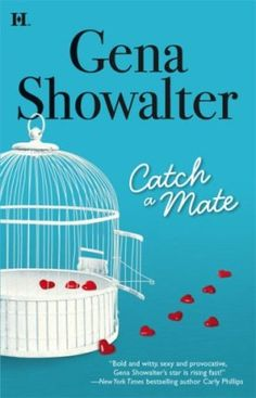 Review: Catch a Mate by Gena Showalter, contemporary romance