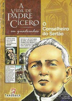 Vida de Padre Cícero em Quadrinhos - O Conselheiro do Sertão, A n° 1/sem editora | Guia dos Quadrinhos
