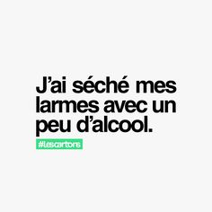 #alcool #quote #lescartons