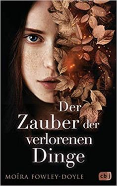 Buy Der Zauber der verlorenen Dinge by Karen Gerwig, Moïra Fowley-Doyle and Read this Book on Kobo's Free Apps. Discover Kobo's Vast Collection of Ebooks and Audiobooks Today - Over 4 Million Titles! Stephen Macht, English Book, Fantasy, Bookstagram, My Books, Audiobooks, This Book, Knowledge, Reading