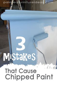 A must REPIN for DIYers! Learn the mistakes that cause chipped paint. Click to find out the simple secret to...