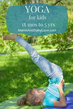 for Kids 18 months to 5 yrs and how yoga makes it easier to learn to read and write.Yoga for Kids 18 months to 5 yrs and how yoga makes it easier to learn to read and write. Toddler Yoga, Toddler Preschool, Toddler Activities, Baby Yoga, Vinyasa Yoga, Ashtanga Yoga, Bikram Yoga, Iyengar Yoga, Yoga For Kids