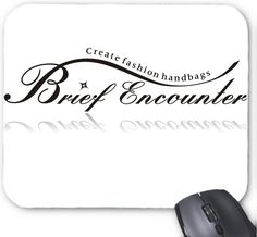 Brief Encounter and Create fashion handbags Mouse Pad #WhiteMousePad #FashionMousePad #MousePadCustom #MousePad https://www.amazon.com/Brief-Encounter-Create-fashion-handbags/dp/B01HG5F4V6?ie=UTF8&*Version*=1&*entries*=0
