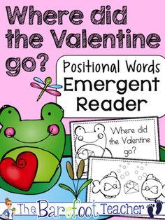 Valentine's Day ~ Where did the Valentine go? Positional Word Emergent Reader