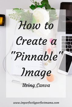 Are you struggling to create graphics for your blog? Follow these easy steps to create Pinnable Images.