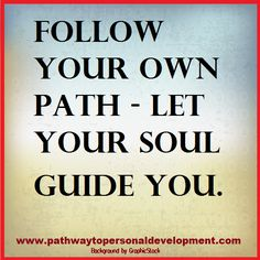 Follow your own path - let your soul guide you.  #p2pdevelopment