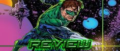 The Green Lantern: Season Two #1 Review - The Blog of Oa Guardians Of The Universe, Grant Morrison, Green Lantern Corps, New Readers, Fiction Movies, Second Season, Silver Surfer, Silver Age, Any Book