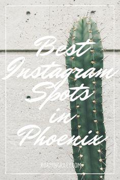 Best instagram spots in Phoenix and Scottsdale, Arizona.