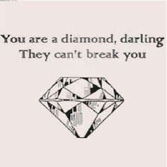 Love this saying with a better looking diamond. With my bestie @Crystal Chou Sandidge
