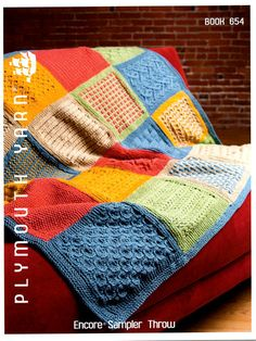 "This sampler throw consists of 20 squares that may be used interchangeably.   Each square measures 10""  x 10"" and requires less than 1 ball of Plymouth Yarn Encore Worsted. U.S. size 7/4.5mm needles  are suggested for the squares, but if needed, should be adjusted to ensure gauge."