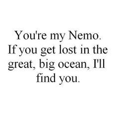 Nemo quote @Olivia García García García Coughlin