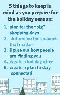 If the holidays are a busy time for your small business, you know how important the next few months will be. Here are five things to keep in mind as you prepare for the holiday season: